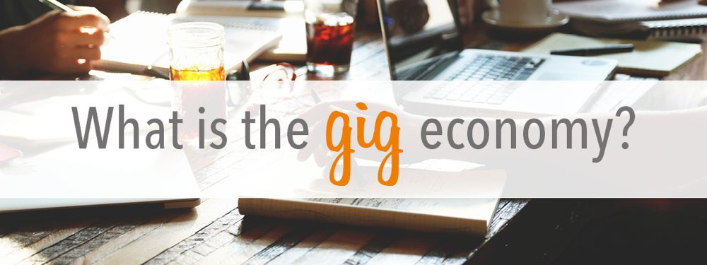 what is the Gig-economy