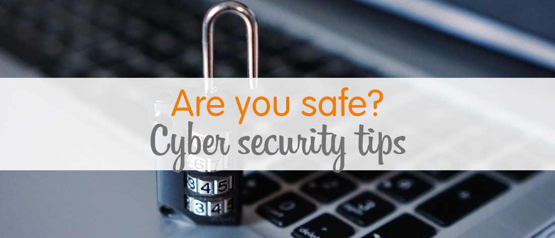Are you safe - Cyber security