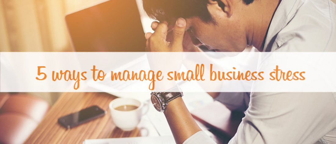 manage small business stress