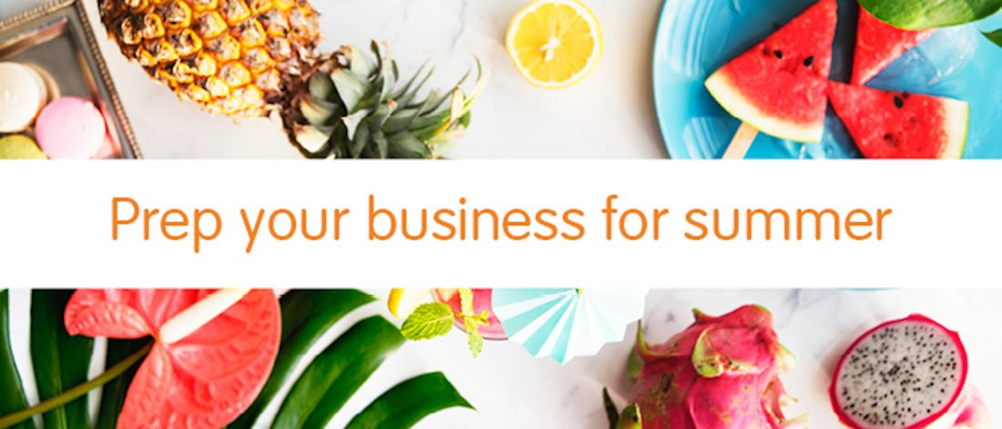 Prepare your business for summer