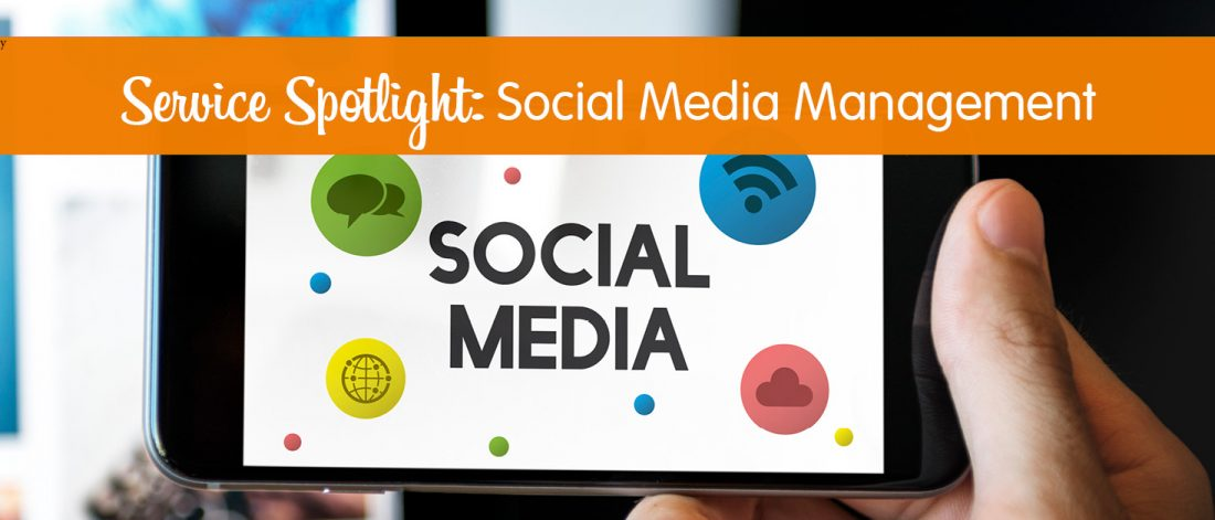 Service Spotlight Social Media Management