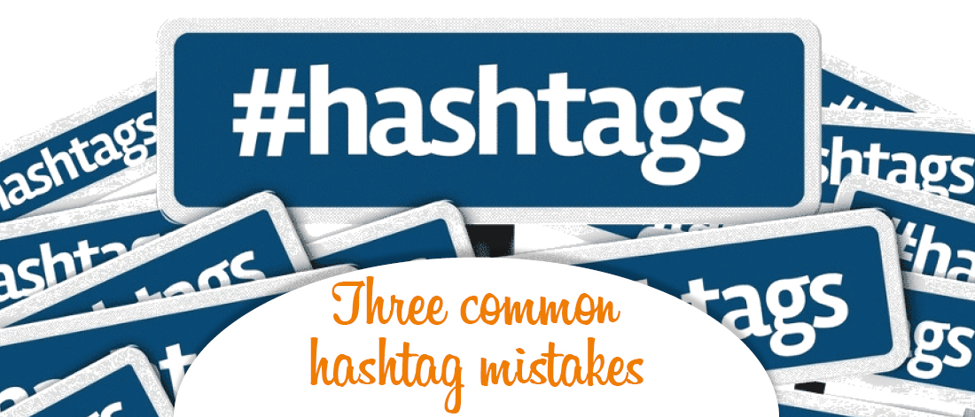 Hashtag mistakes
