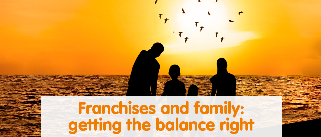 Franchises and family